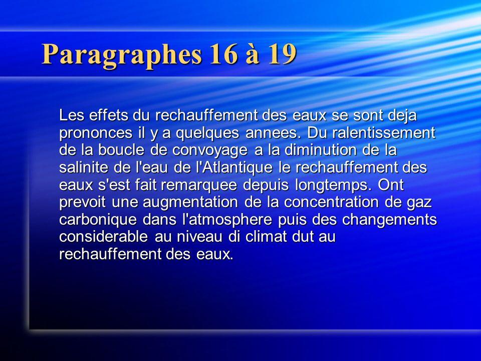Paragraphes 16 à 19 Les effets du rechauffement des eaux se sont deja prononces il y a quelques annees.