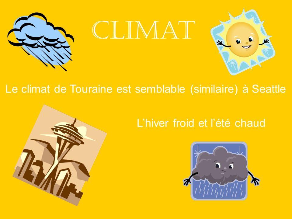Climat Le climat de Touraine est semblable (similaire) à Seattle Lhiver froid et lété chaud