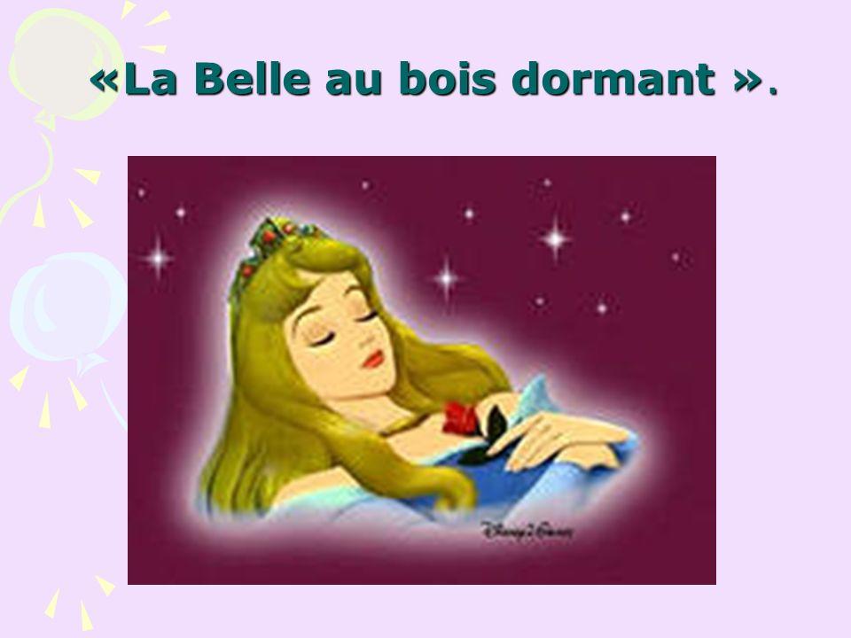 «La Belle au bois dormant ».