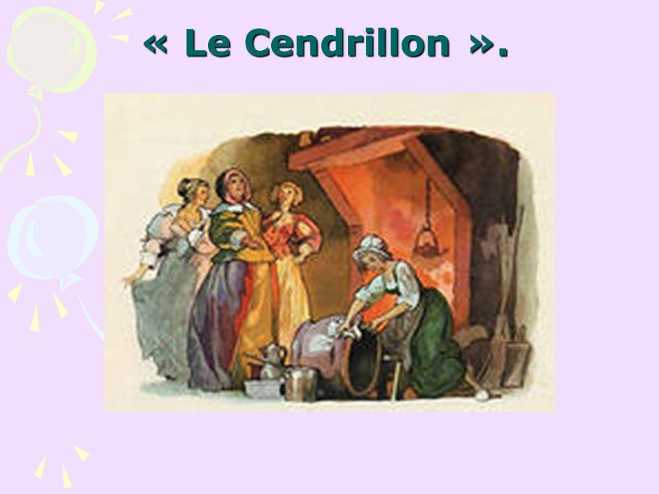 « Le Cendrillon ».