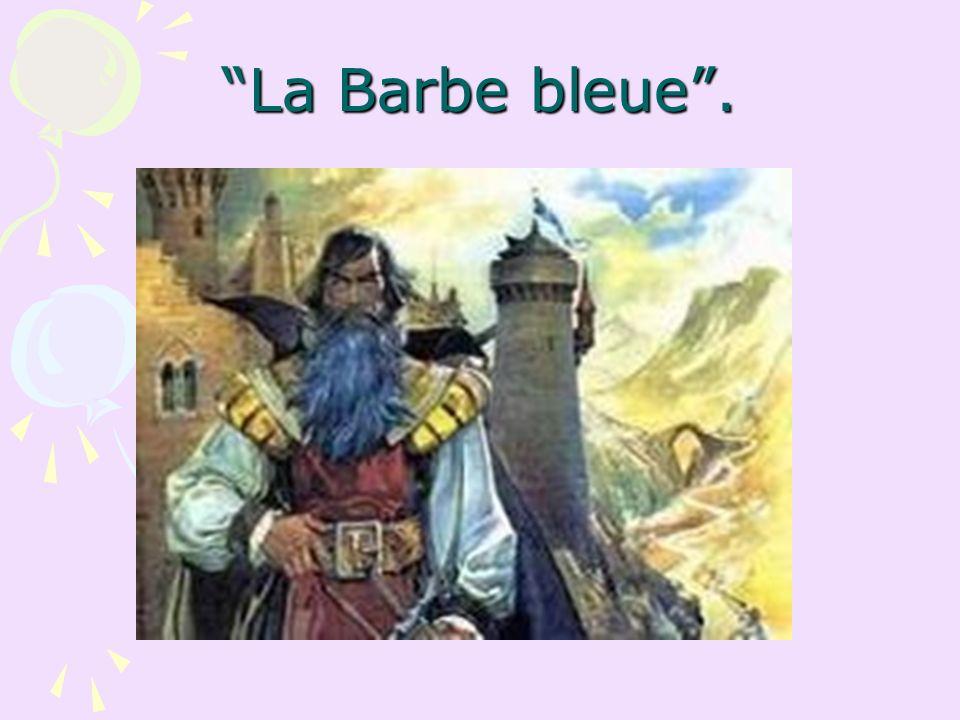 La Barbe bleue.