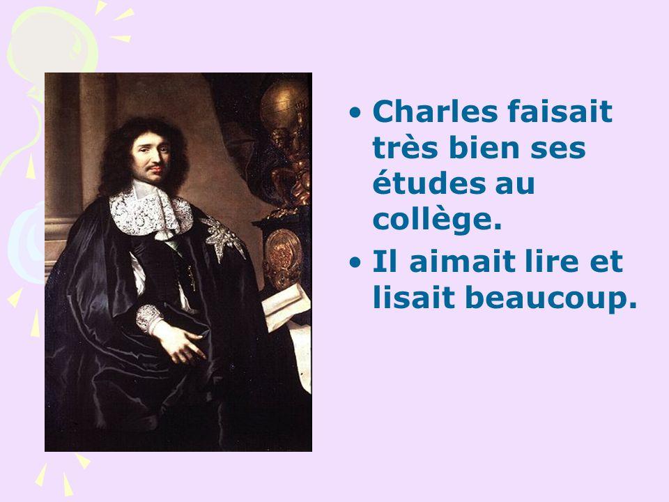 Charles faisait très bien ses études au collège. Il aimait lire et lisait beaucoup.