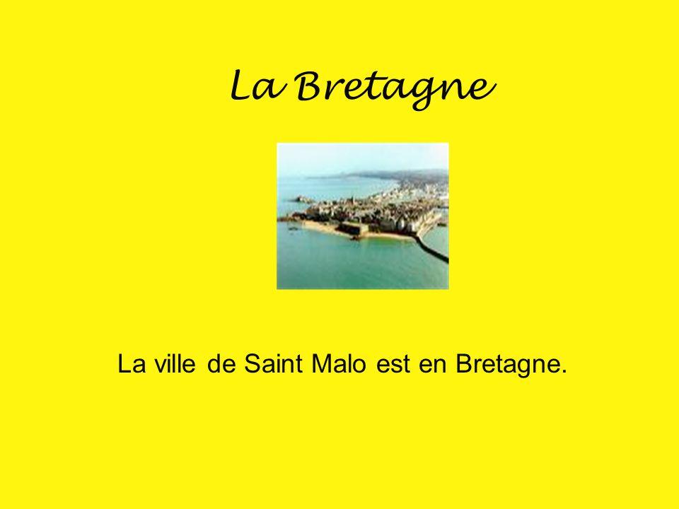 La Bretagne La Bretagne est située au Nord-Ouest de la France.
