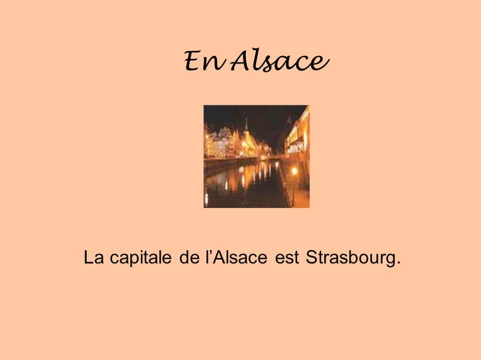 LAlsace LAlsace est située près de lAllemagne.