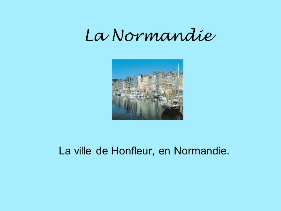 La Normandie La Normandie est une région située au Nord- Est de la France.