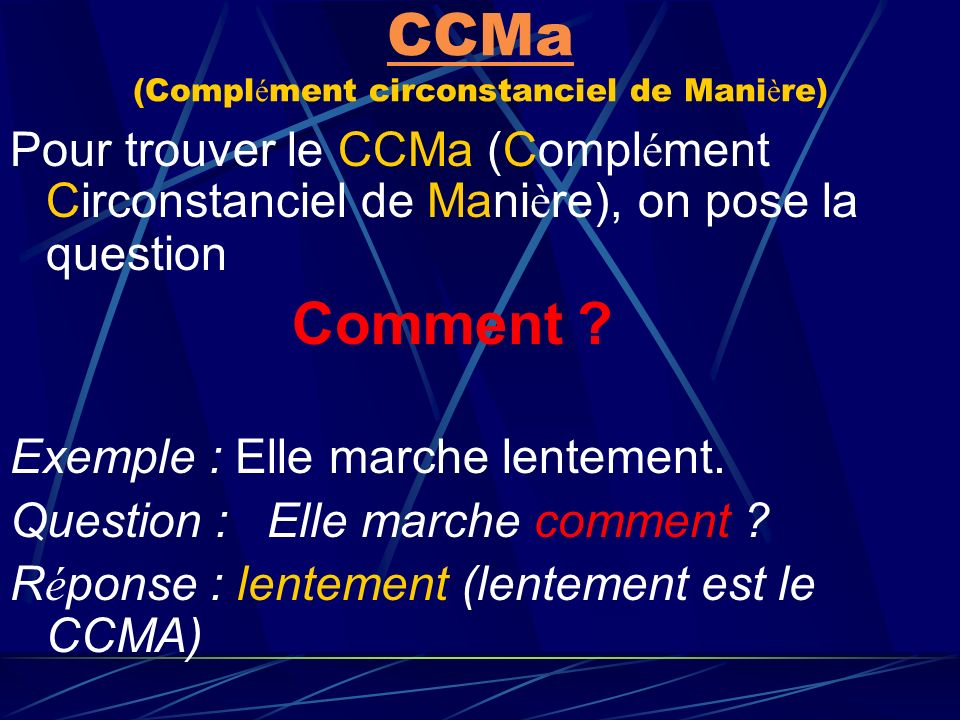 CCTemps CCTemps (Compl é ment Circonstanciel de Temps) Pour trouver le CCT (Compl é ment Circonstanciel de Temps), on pose la question Quand ? apr è s