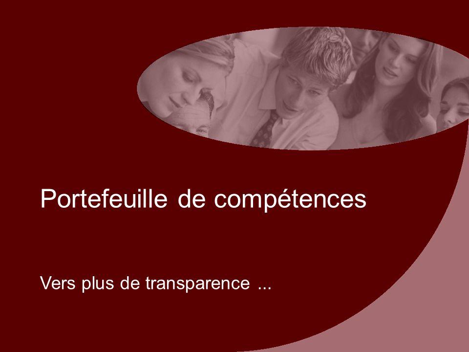 Portefeuille de compétences Vers plus de transparence...