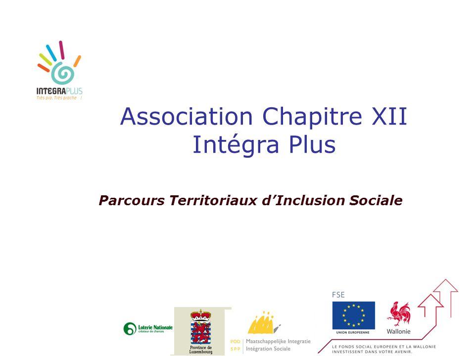 Association Chapitre XII Intégra Plus Parcours Territoriaux dInclusion Sociale
