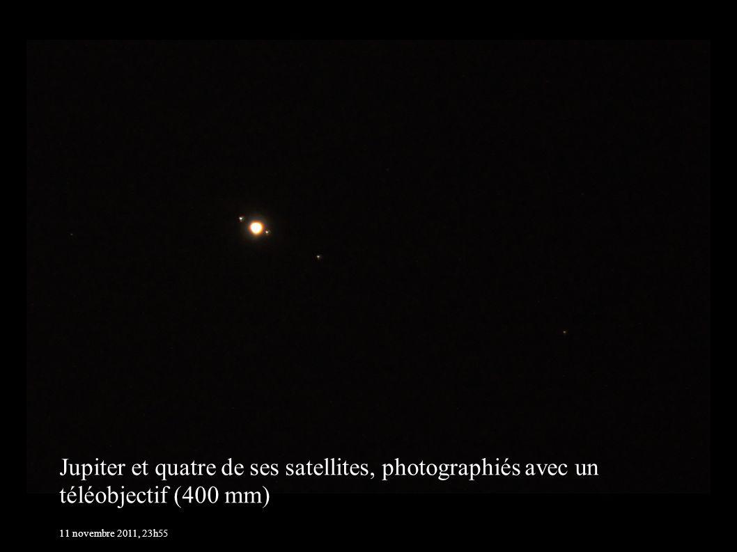 Jupiter et quatre de ses satellites, photographiés avec un téléobjectif (400 mm) 11 novembre 2011, 23h55