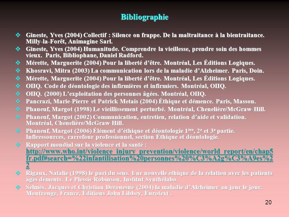 20 Bibliographie Gineste, Yves (2004) Collectif : Silence on frappe. De la maltraitance à la bientraitance. Milly-la-Forêt, Animagine Sarl. Gineste, Y
