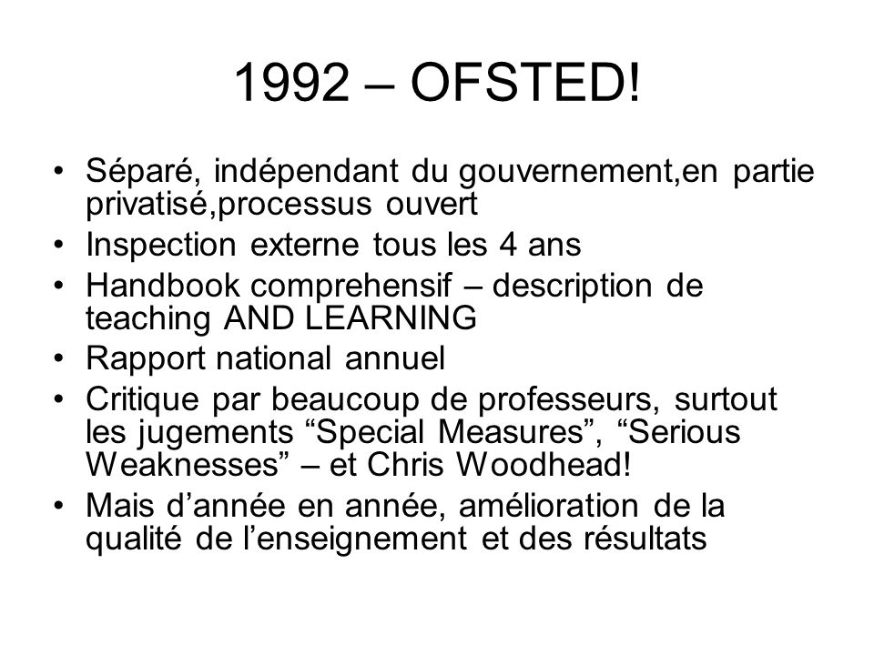 1992 – OFSTED.