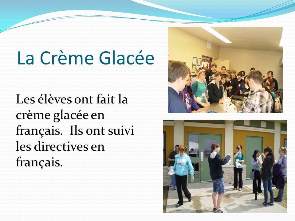 La Crème Glacée Les élèves ont fait la crème glacée en français. Ils ont suivi les directives en français.