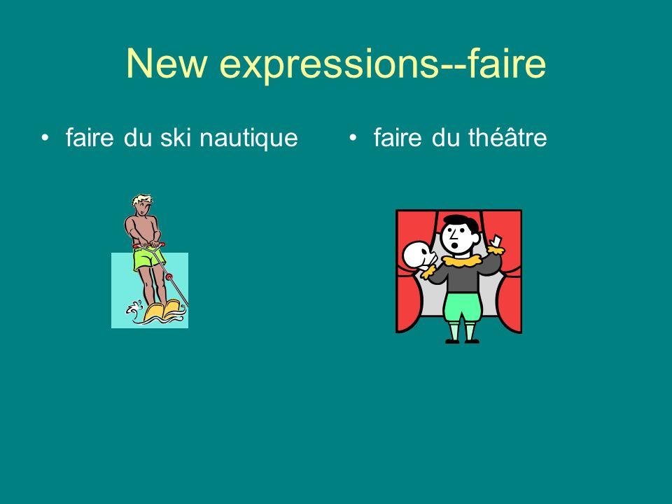 New expressions--faire faire du roller en lignefaire du ski