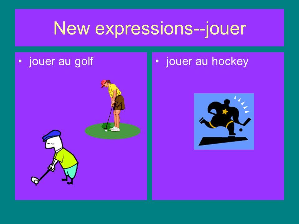 New expressions--jouer jouer au foot(ball)jouer au football américain