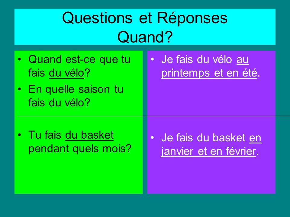 Questions et Réponses Est-ce que tu fais du sport.