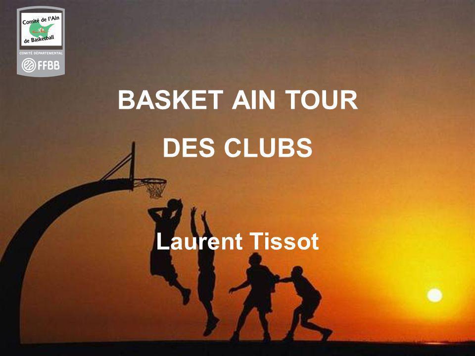 1 BASKET AIN TOUR DES CLUBS Laurent Tissot