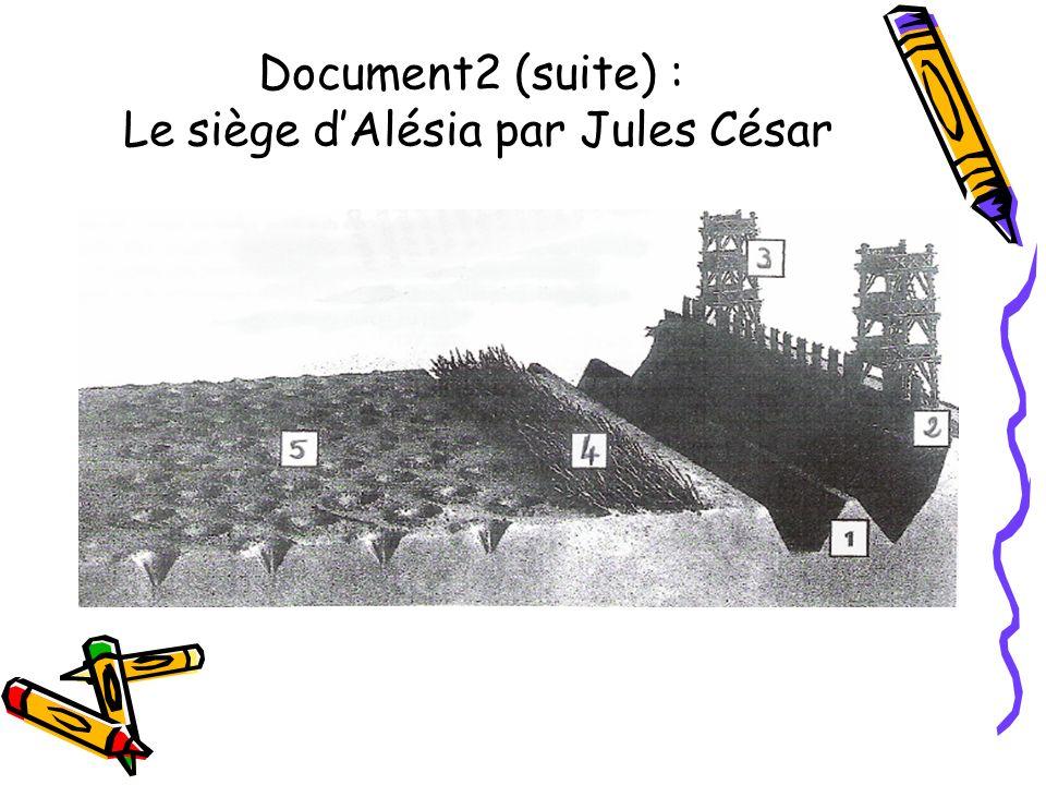 Document2 (suite) : Le siège dAlésia par Jules César