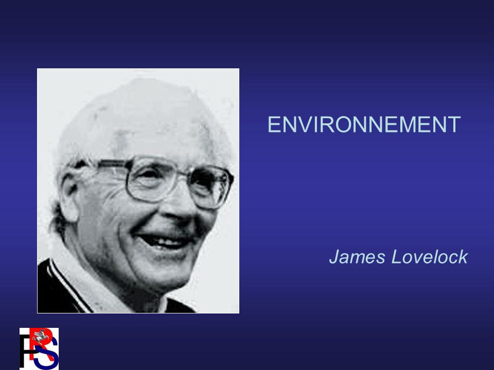 ENVIRONNEMENT James Lovelock