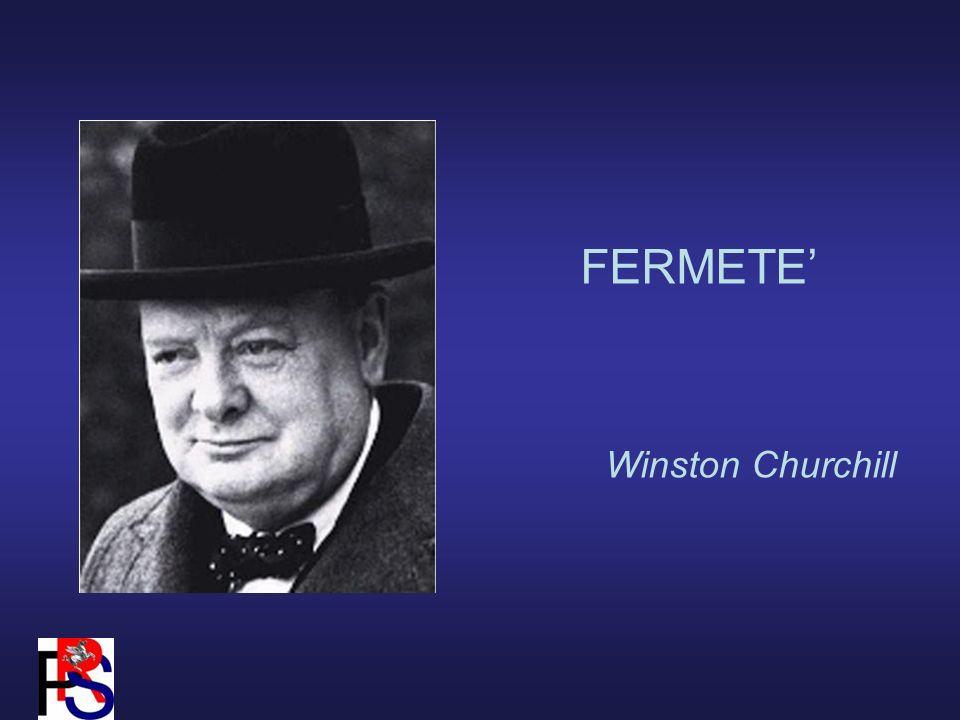 FERMETE Winston Churchill