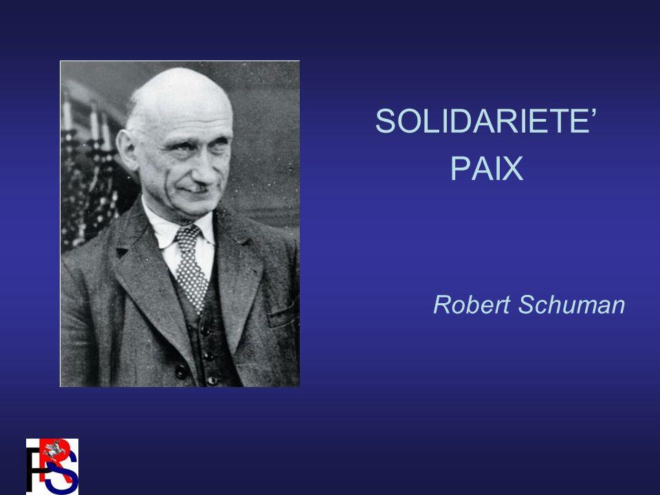SOLIDARIETE PAIX Robert Schuman