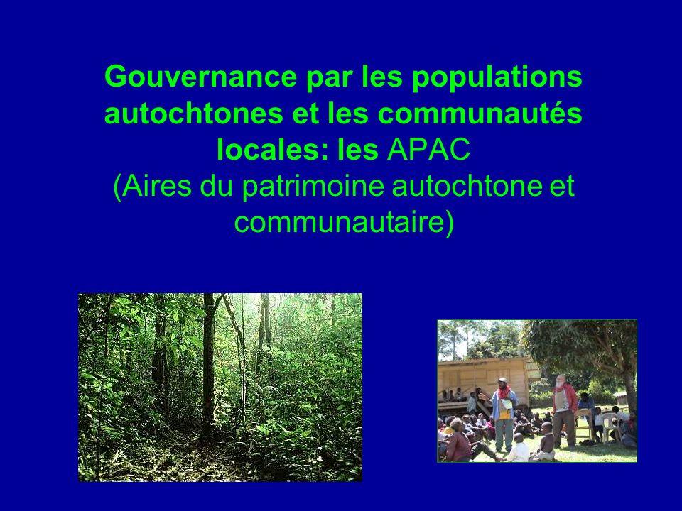 Gouvernance par les populations autochtones et les communautés locales: les APAC (Aires du patrimoine autochtone et communautaire)