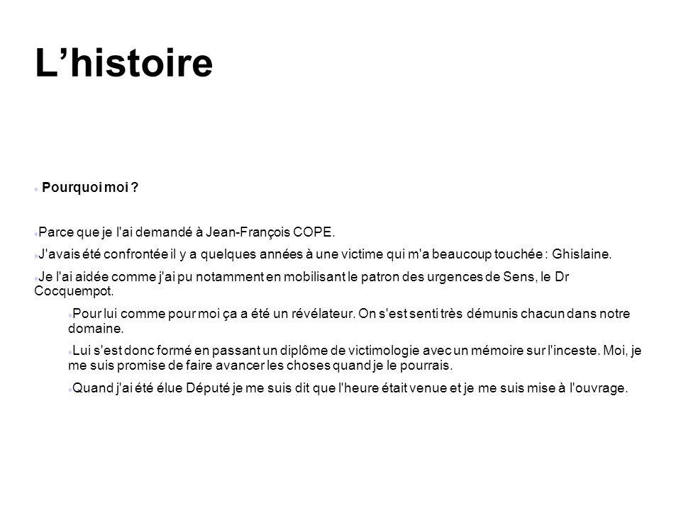 Pourquoi moi .Parce que je l ai demandé à Jean-François COPE.