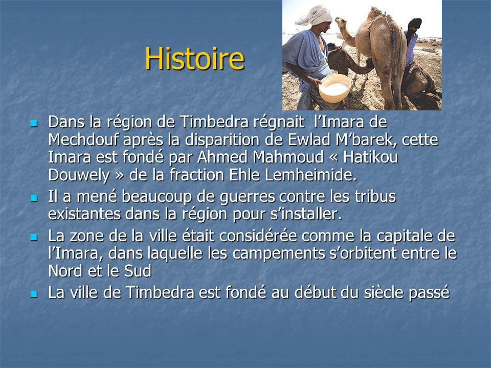 Histoire Dans la région de Timbedra régnait lImara de Mechdouf après la disparition de Ewlad Mbarek, cette Imara est fondé par Ahmed Mahmoud « Hatikou