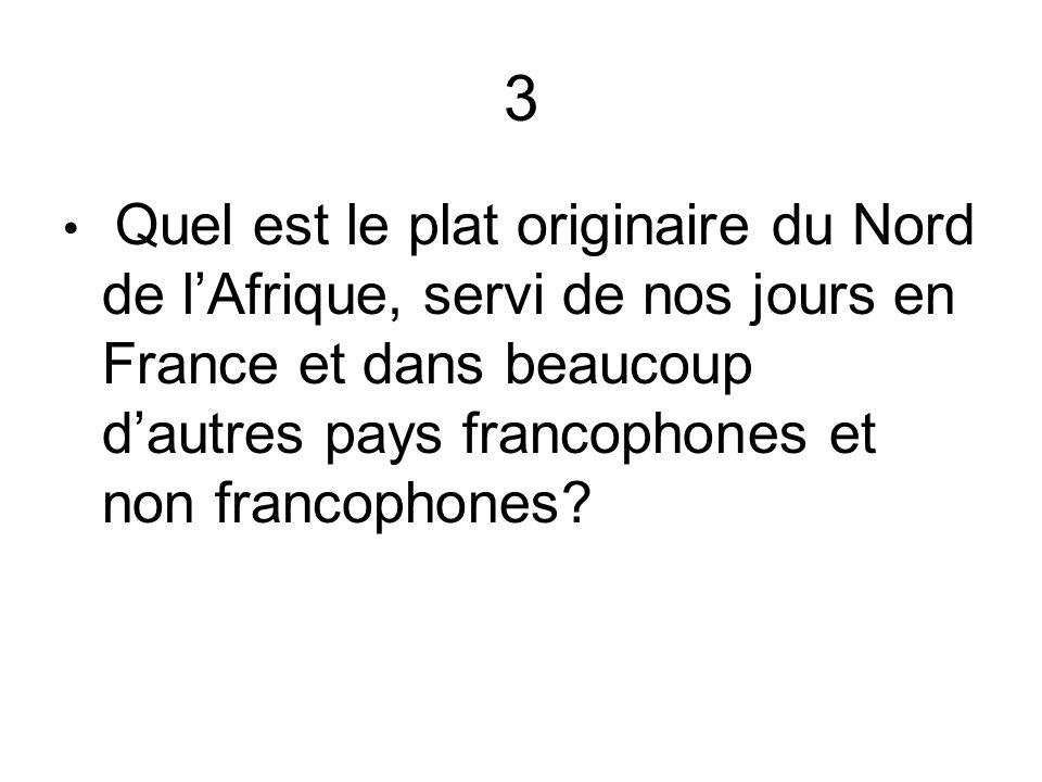 4 Nommez trois autres plats français non végétariens.