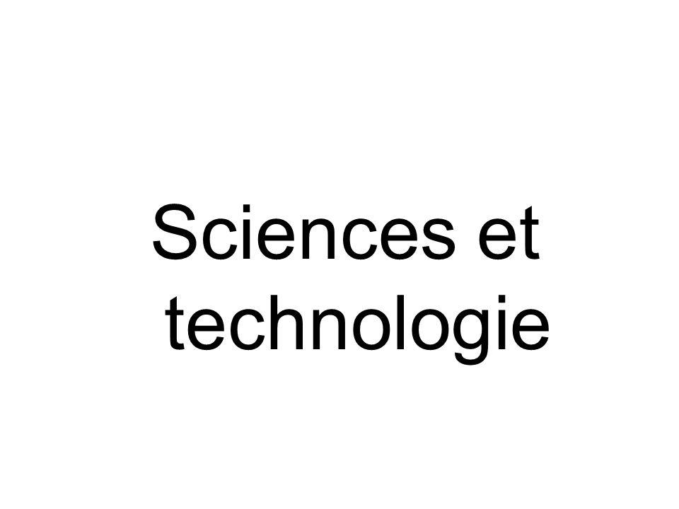 Sciences et technologie