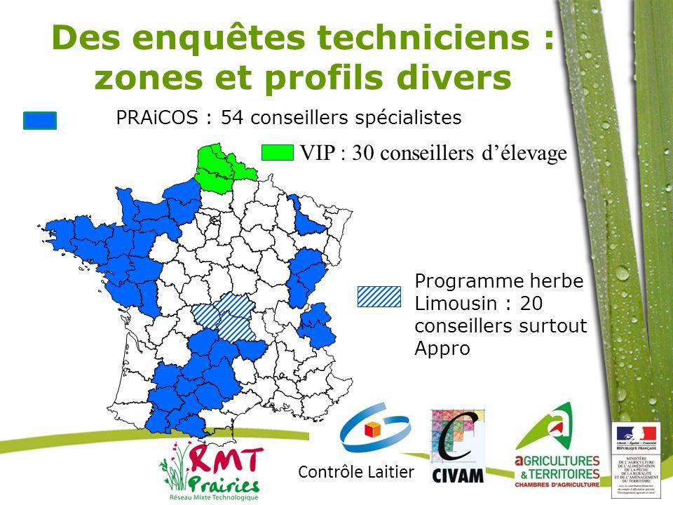 Contrôle Laitier PRAiCOS : 54 conseillers spécialistes VIP : 30 conseillers délevage Programme herbe Limousin : 20 conseillers surtout Appro Des enquê