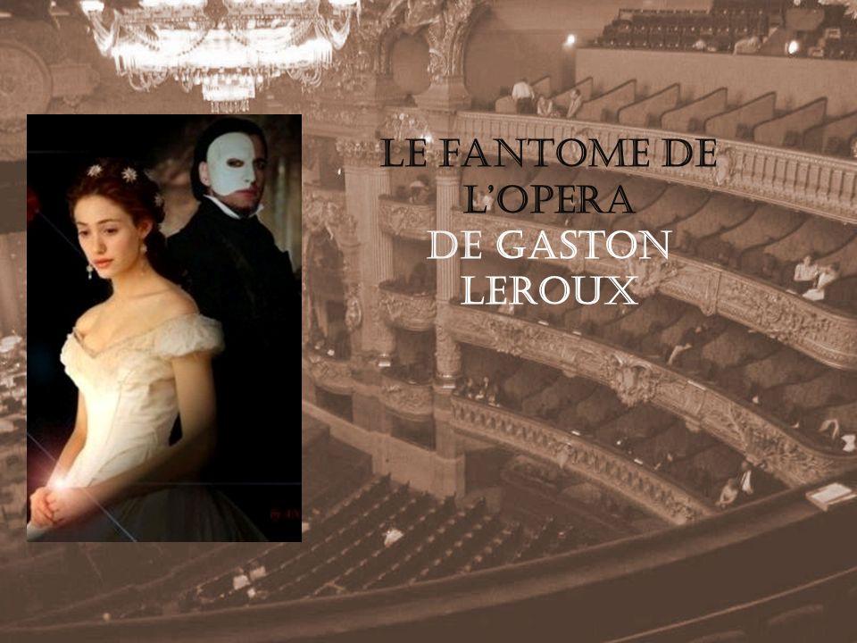 Le fantome de lopera de Gaston Leroux