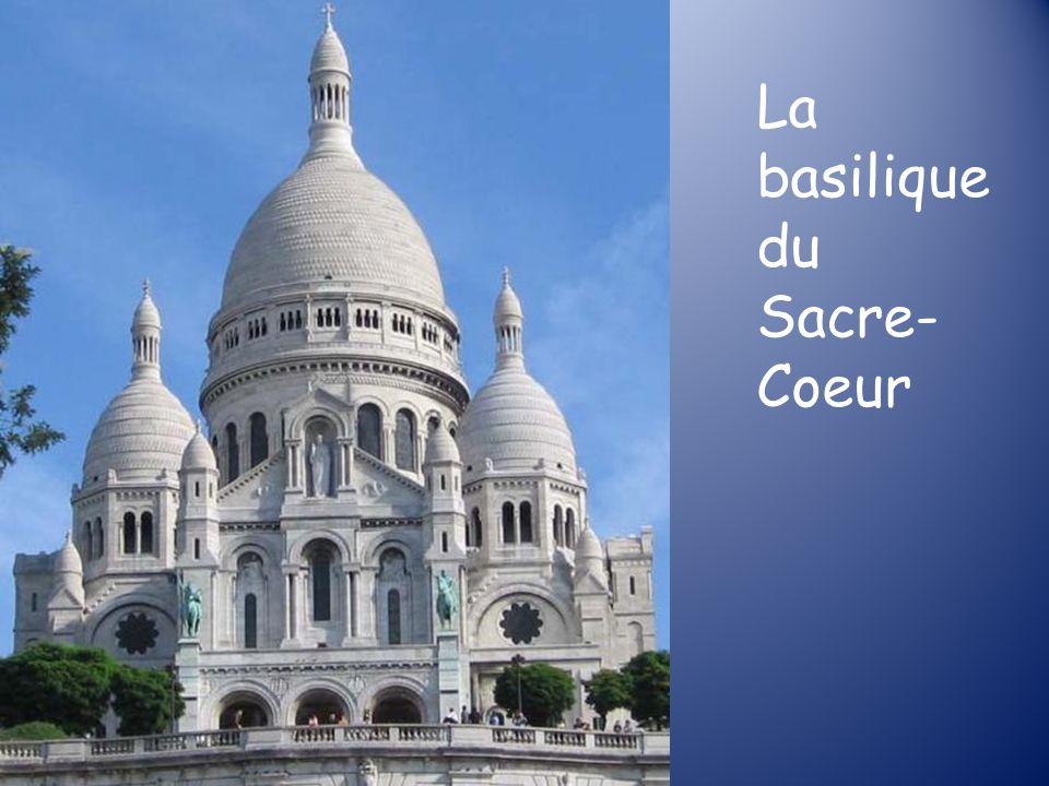 La basilique du Sacre- Coeur