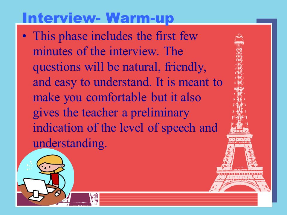 Exemples What follows is a list of questions and responses on some of the more common questions you can expect to be asked during the interview.