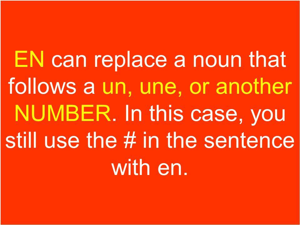 le pronom en *Ne pas employer EN si la préposition « de » introduit UNE PERSONNE.