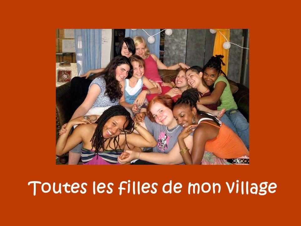 Toutes les filles de mon village
