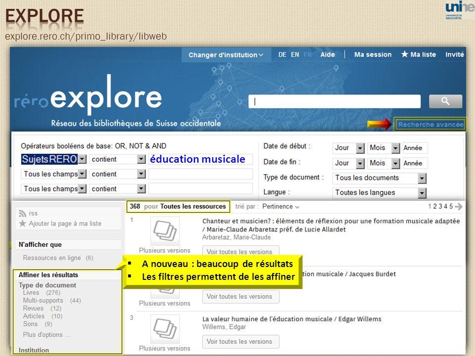 explore.rero.ch/primo_library/libweb éducation musicale A nouveau : beaucoup de résultats Les filtres permettent de les affiner