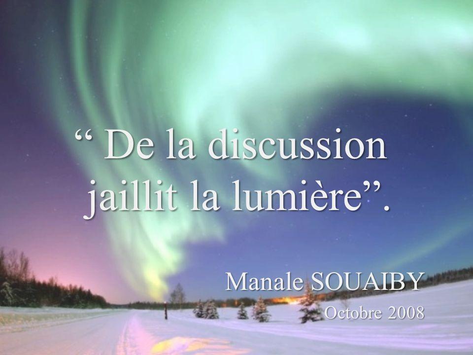 De la discussion jaillit la lumière.De la discussion jaillit la lumière.