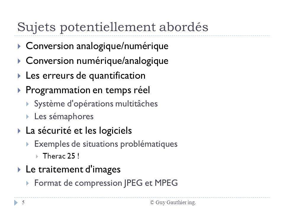 Structure dun microsystème © Guy Gauthier ing.6 Un microsystème typique comporte 3 modules fonctionnels.