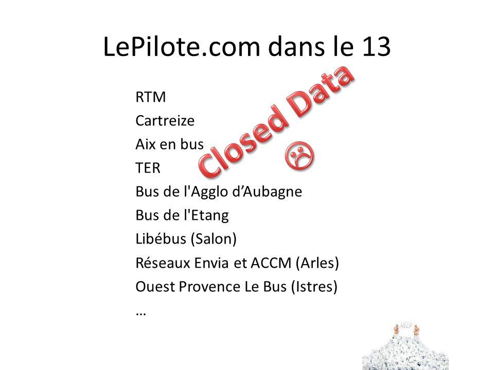 LePilote.com dans le 13 RTM Cartreize Aix en bus TER Bus de l Agglo dAubagne Bus de l Etang Libébus (Salon) Réseaux Envia et ACCM (Arles) Ouest Provence Le Bus (Istres) …
