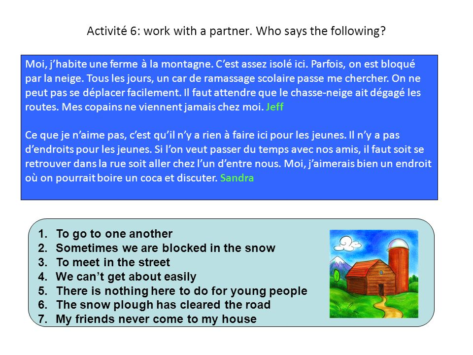 Activité 7 :Work with a partner: organise the words in two categories town/country life.