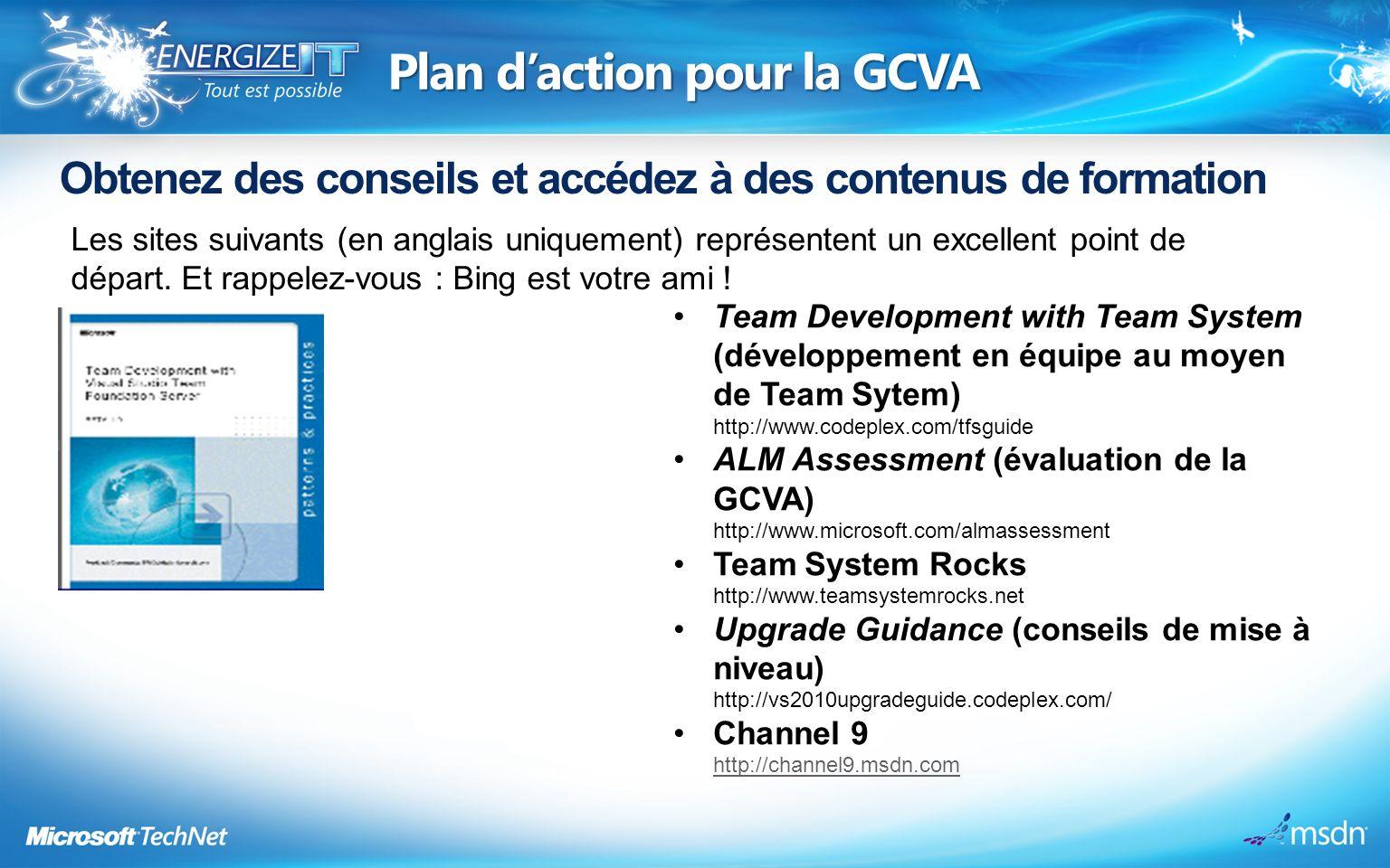 Plan daction pour la GCVA Obtenez des conseils et accédez à des contenus de formation Les sites suivants (en anglais uniquement) représentent un excellent point de départ.
