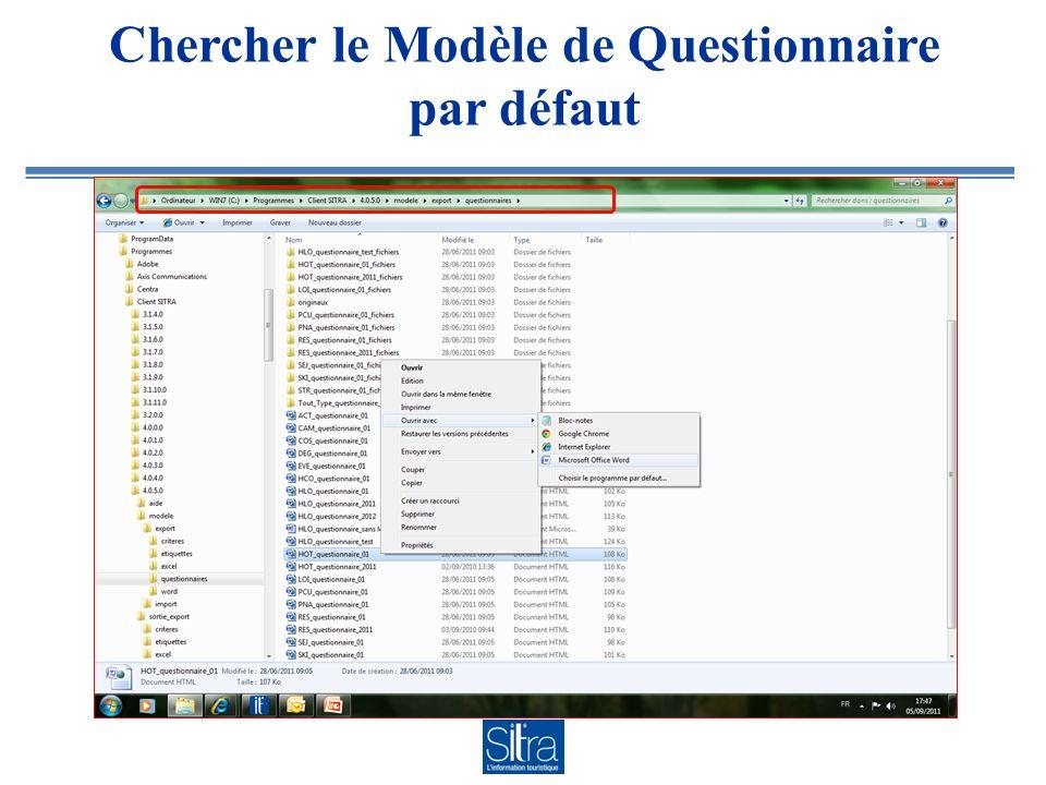 Chercher le Modèle de Questionnaire par défaut