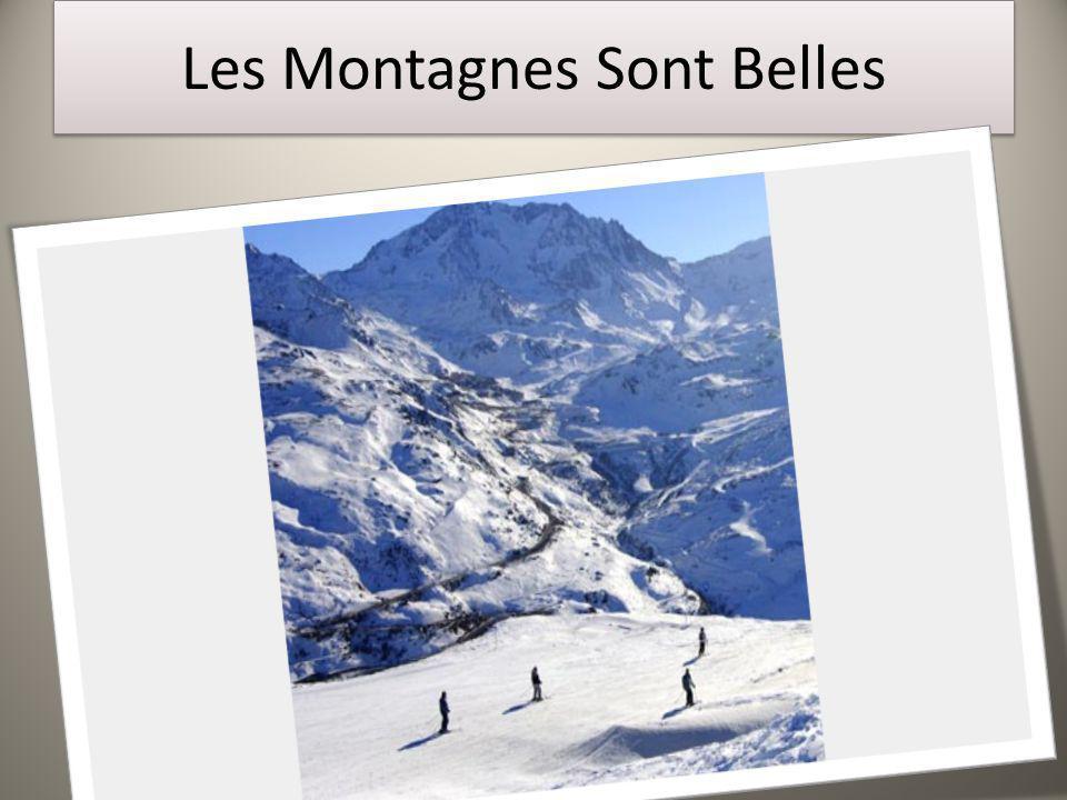 Les Montagnes Sont Belles