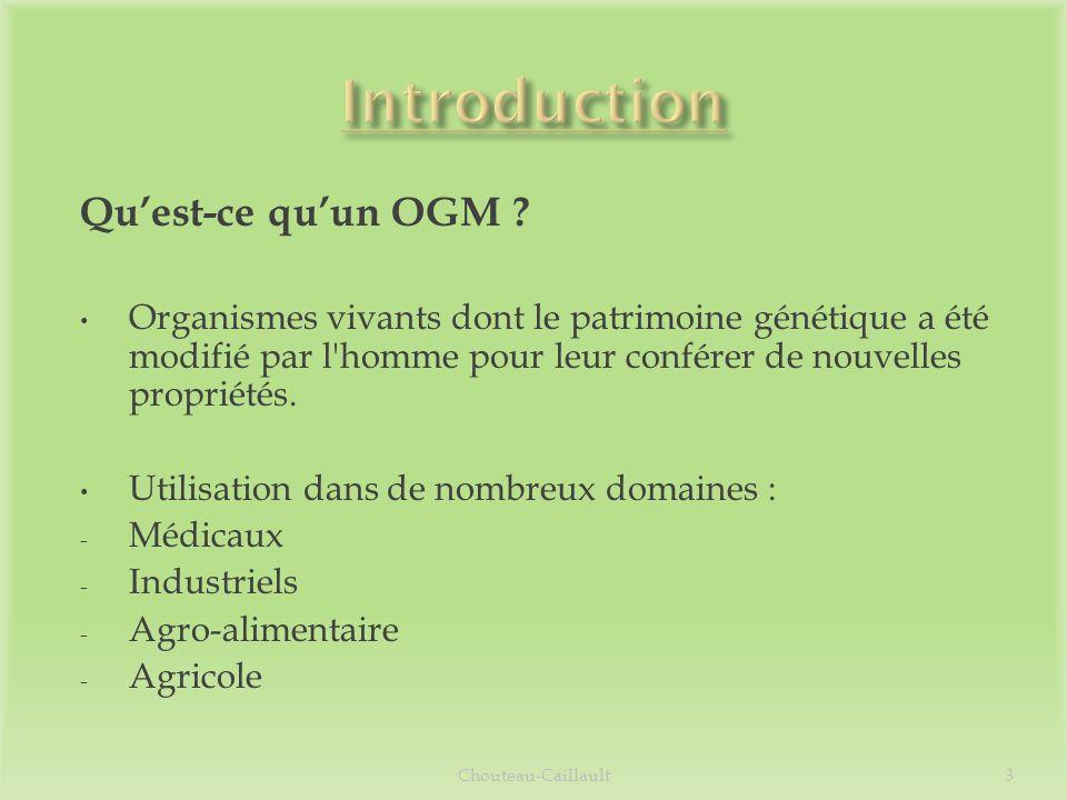 Quest-ce quun OGM ? Organismes vivants dont le patrimoine génétique a été modifié par l'homme pour leur conférer de nouvelles propriétés. Utilisation