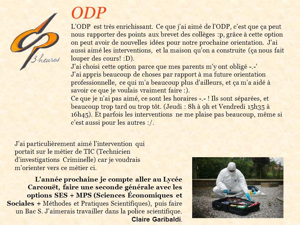 ODP L ODP est très enrichissant.