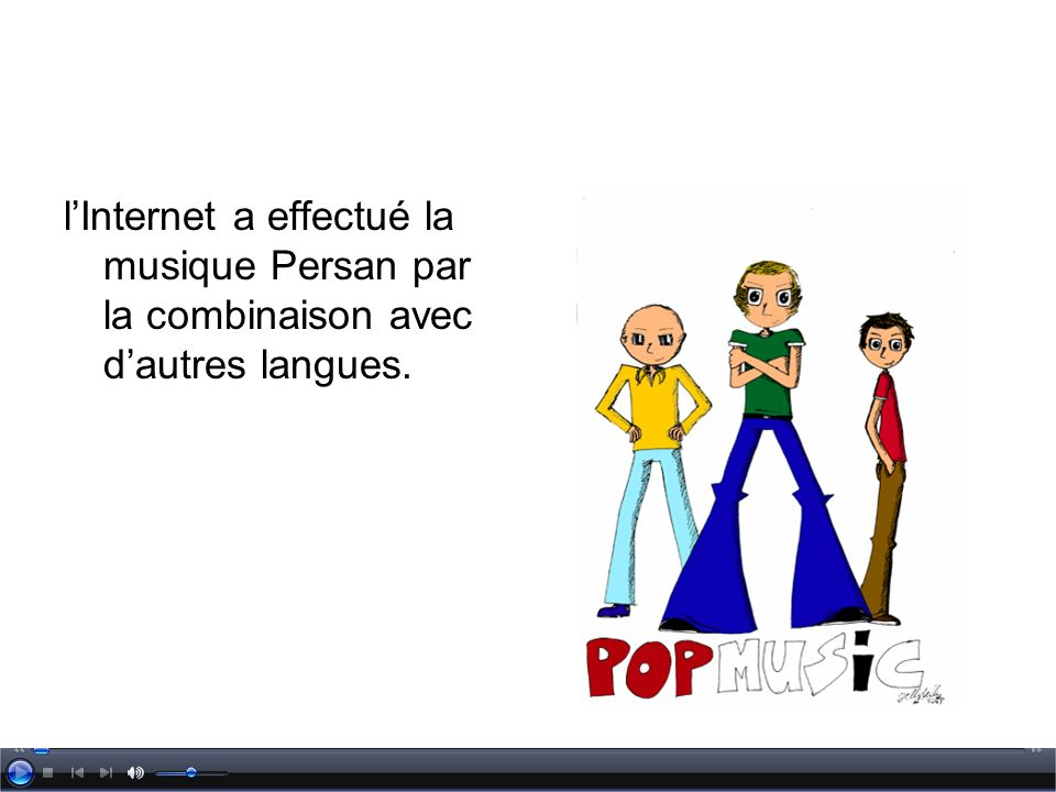lInternet a effectué la musique Persan par la combinaison avec dautres langues.