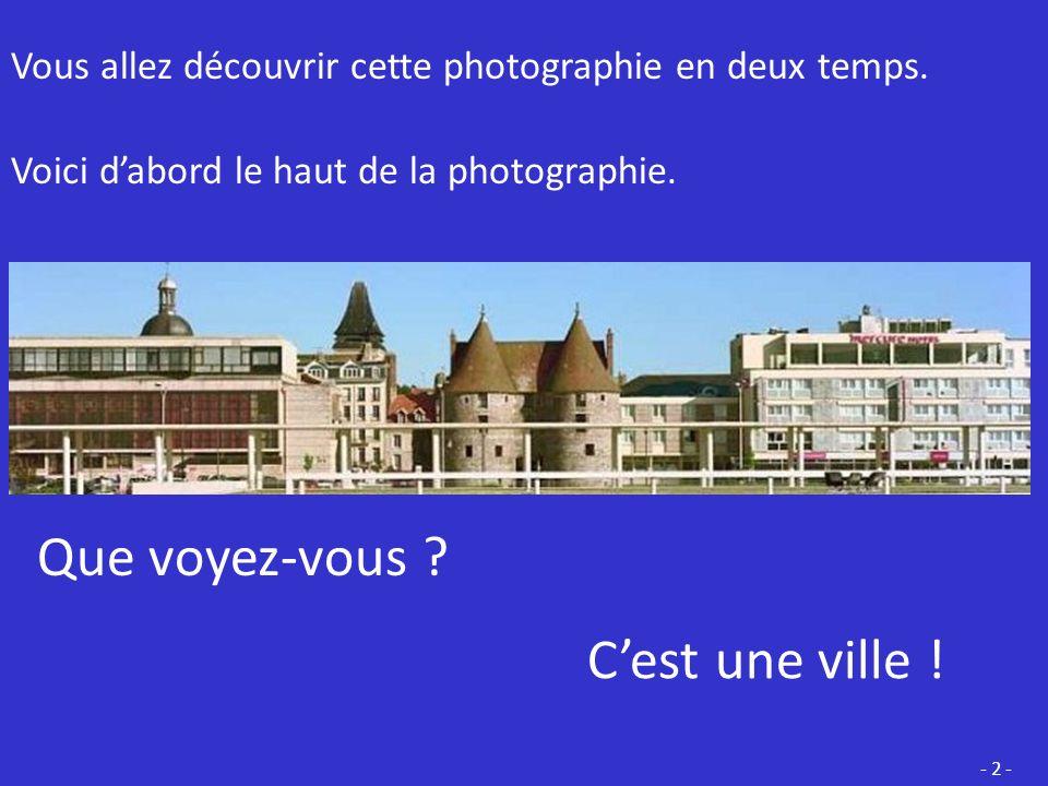 Bonjour, Aujourdhui vous allez découvrir une … P H O T O G R A P H I E - 1 - Quest-ce quune photographie ?