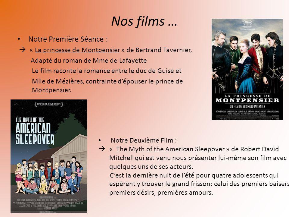 Nos films … Notre Première Séance : « La princesse de Montpensier » de Bertrand Tavernier, Adapté du roman de Mme de Lafayette Le film raconte la roma