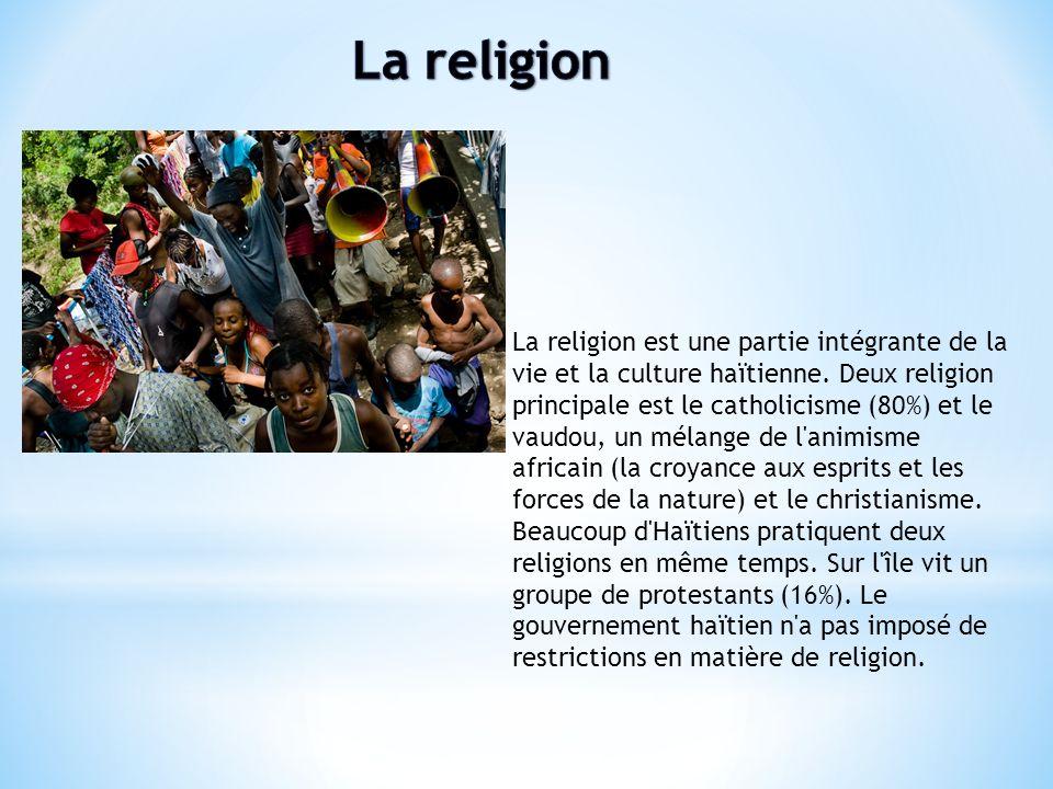 La religion est une partie intégrante de la vie et la culture haïtienne. Deux religion principale est le catholicisme (80%) et le vaudou, un mélange d