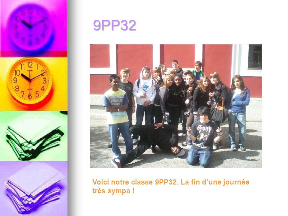 9PP32 Voici notre classe 9PP32. La fin dune journée très sympa !